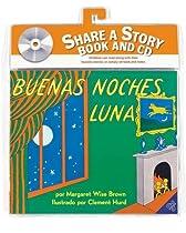 Goodnight Moon Book and CD (Spanish edition): Buenas noches, Luna libro y CD (Libros Para Mi Bebe)