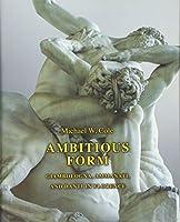 Ambitious Form: Giambologna, Ammanati, and Danti in Florence