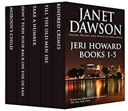 The Jeri Howard Anthology: Books 1-5 (The Jeri Howard Series) by [Dawson, Janet]