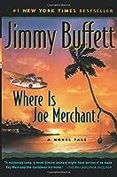 Where Is Joe Merchant?: A Novel Tale (Harvest Book)