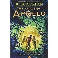 The Trials of Apollo, Book Three The Burning Maze (International Edition)