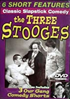 The Three Stooges/ Our Gang Comedy Shorts