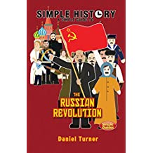 Simple History: The Russian Revolution