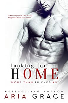 Looking for Home: M/M Romance (More Than Friends Book 9) by [Grace, Aria]