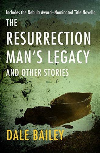 The Resurrection Man's Legacy: And Other Stories (English Edition)