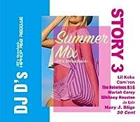 DJ D'S / STORY 3 SUMMER MIX ('00 THROWBACK)