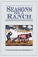 Seasons on a Ranch