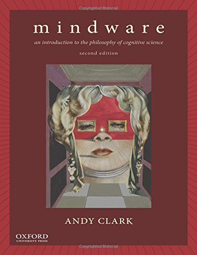 Download Mindware: An Introduction to the Philosophy of Cognitive Science 0199828156