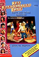 Dawn and the Big Sleepover (Baby-sitters Club)