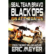 SEAL Team Bravo: Black Ops – ISIS at the Gates