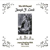 We All Played Joseph F Lamb