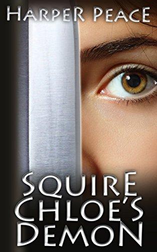 Squire Chloe's Demon: An Epic ...