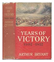 Years of Victory, 1802-12