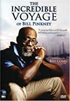 Incredible Voyage of Bill Pinkney [DVD] [Import]