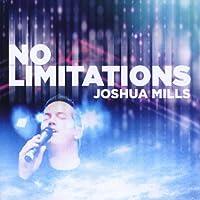 No Limitations by Joshua Mills