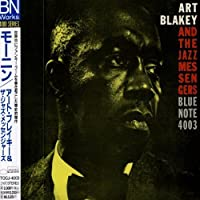 Moanin by Art Blakey & the Jazz Messengers (2004-04-27)