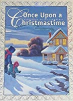 Once upon a Christmastime: Short Stories for the Season