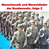 Marschmusik Und Marschlieder Der Bundeswehr, Folge 2