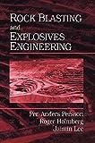 Rock Blasting and Explosives Engineering