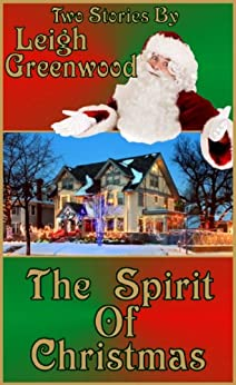 The Spirit of Christmas by [Greenwood, Leigh]