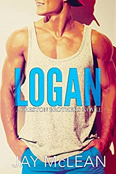 Logan - A Preston Brothers Novel (Book 2): A More Than Series Spin-off by [McLean, Jay]