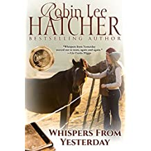 Whispers From Yesterday: A Novel