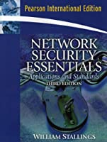 Network Security Essentials: Applications and Standards: International Edition