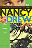 A Race Against Time (Nancy Drew (All New) Girl Detective Book 2) (English Edition)