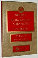 Short and Long-Term Changes in Climate