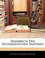 Handbuch Der Pathologischen Anatomie, Erster Band