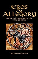 Eros And Allegory: Medieval Exegesis of the Song of Songs (Cistercian Studies) by Denys Turner(1995-11-01)
