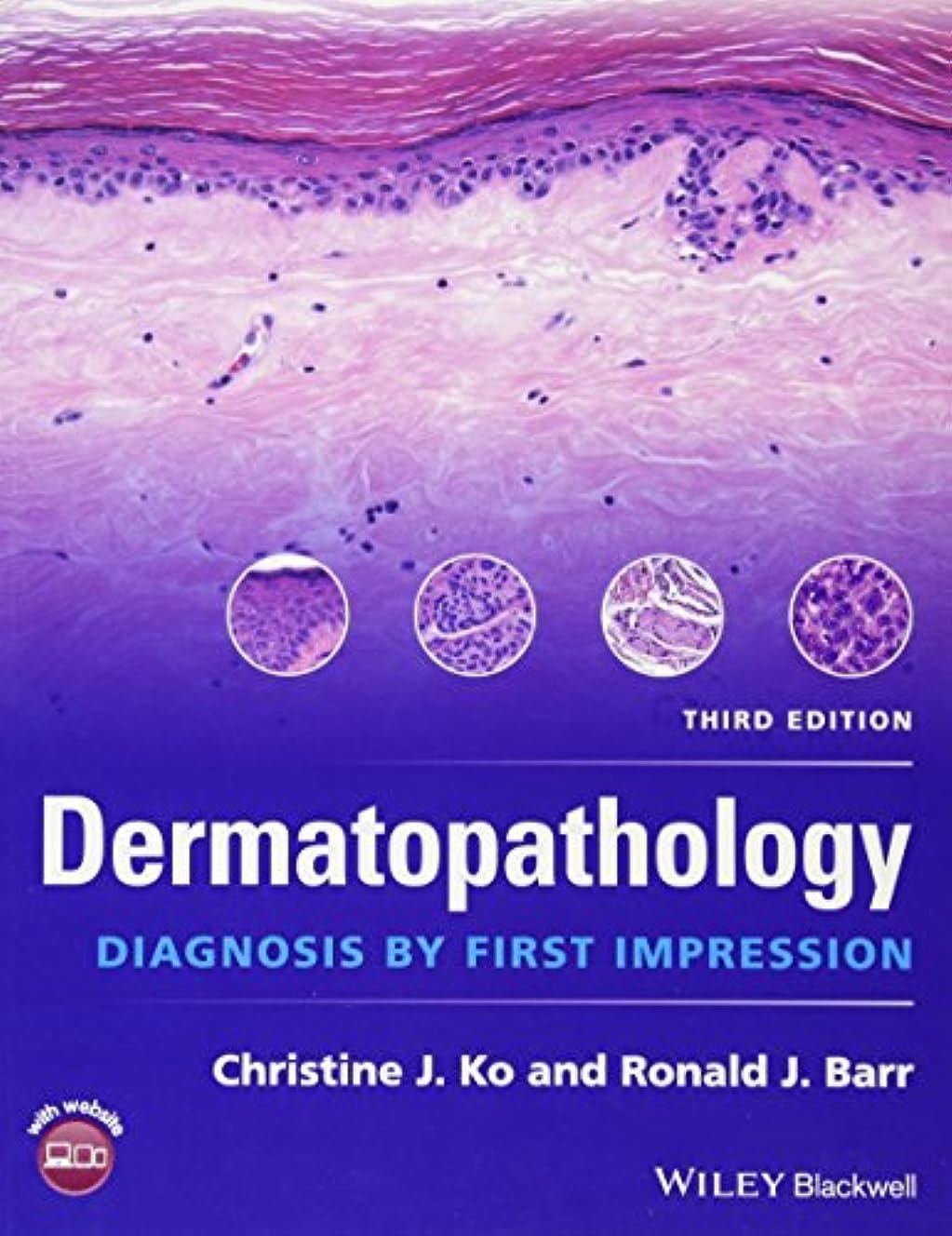 法律スカーフ受け入れたDermatopathology: Diagnosis by First Impression