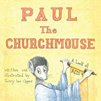 Paul the Churchmouse: A Look at Acts 9