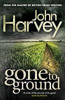 Gone to Ground: (Grayson & Walker)