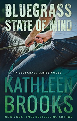Bluegrass State of Mind (Bluegrass Series Book 1) (English Edition)