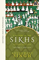 A History of the Sikhs Volume 1: 1469-1839 (Oxford India Collection)【洋書】 [並行輸入品]