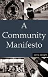 A Community Manifesto (Earthscan Paperback)
