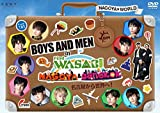 BOYS AND MEN in Find the WASABI:NAGOYA & BANGKOK~名古屋から世界へ! [DVD]