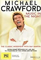 Michael Crawford Music in the Night [DVD]