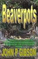 Beaverpots