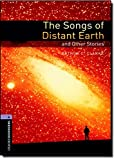 Oxford Bookworms Library 4 Songs of Distant Earth 3rd