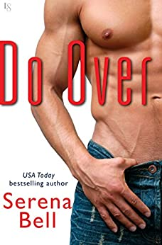 Do Over: A Novel by [Bell, Serena]