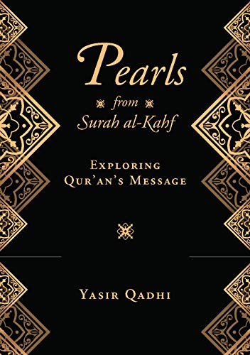 Pearls from Surah al-Kahf: Exploring the Qur'an's Meaning (English Edition)
