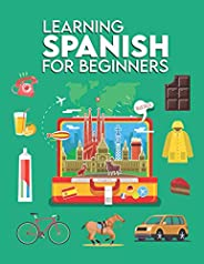 Learning Spanish for Beginners: First words for everyone (Spanish workbooks for adults beginner, Learning span