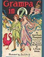 Grampa In Oz: Illustrated