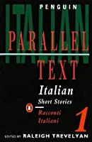 Italian Short Stories 1: Parallel Text Edition (Penguin Parallel Text)