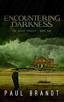 Encountering Darkness: Pete's Life Changer (The Great Pursuit Book 1) by [Brandt, Paul]