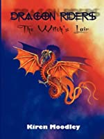 Dragon Riders: The Witch's Lair