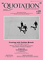 """QUOTATION"" Worldwide Creative Journal no.25"