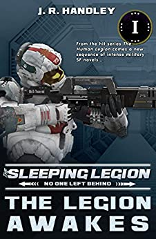 The Legion Awakes (The Sleeping Legion Book 1) by [Handley, JR]